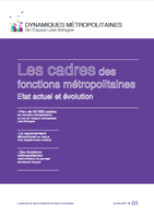 01 – novembre  2010 – Les cadres des fonctions métropolitaines – État actuel et évolution