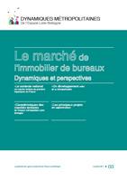 03 – novembre 2011 – Le marché immobilier de bureaux – Dynamiques et perspectives